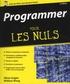Wallace Wang et Olivier Engler - Programmer pour les nuls.