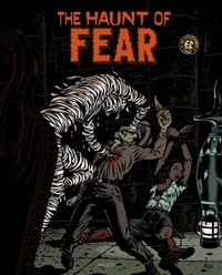 Wallace Wood et Harvey Kurtzman - The Haunt of Fear Tome 1 : .