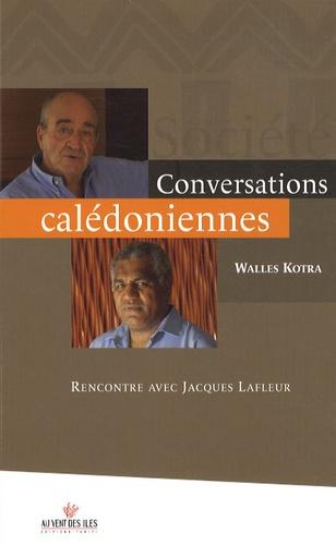 Conversations calédoniennes. Rencontre avec Jacques Lafleur