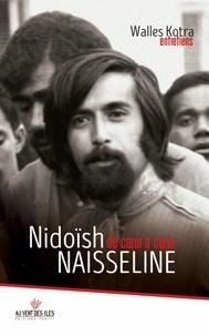 Walles Kotra - Nidoïsh Naisseline - De cur à cur.