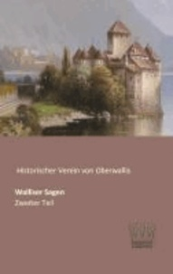 Walliser Sagen - Zweiter Teil.