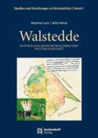 Walstedde - Entwicklung einer mittelalterlichen Kulturlandschaft.