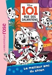 Walt Disney - 101, rue des Dalmatiens 01 - Le meilleur ami du chien.