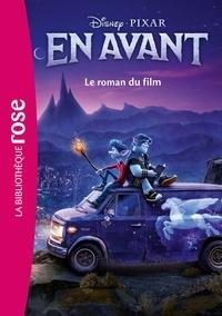 Walt Disney - Bibliothèque Disney - En avant - Le roman du film.