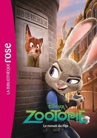 Walt Disney - Bibliothèque Disney - Zootopie - le roman du film.