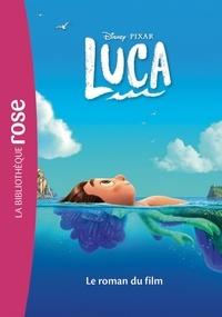 Walt Disney company - Bibliothèque Disney - Luca - Le roman du film.