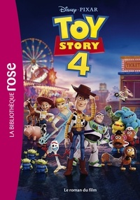 Walt Disney company - Bibliothèque Disney - Toy story 4 - Le roman du film.