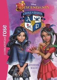 Walt Disney company - Descendants 08 - Attention, magie !.