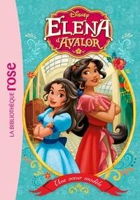 Walt Disney company - Elena d'Avalor 01 - Une soeur modèle.
