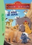 Walt Disney company - La garde du Roi Lion 01 - Le piège de Janja.