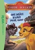Walt Disney company - La garde du Roi Lion 03 - Une drôle d'amie pour Kion.