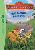 Walt Disney company - La garde du Roi Lion 04 - Une famille pour Fuli.