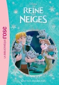 Walt Disney company - La Reine des Neiges 03 - Une nuit chez les trolls.