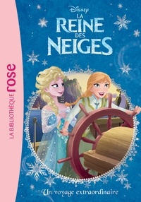 Walt Disney company - La Reine des Neiges 04 - Un voyage extraordinaire.