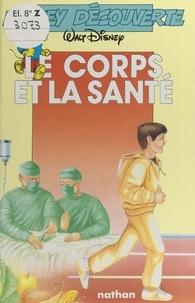 Walt Disney company - Le corps et la santé.