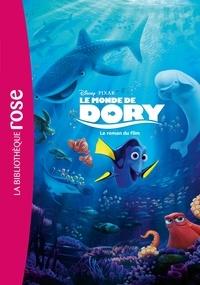 Walt Disney company - Le monde de Dory - Le roman du film.