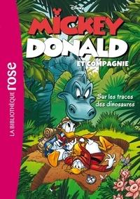 Walt Disney company - Mickey, Donald et Compagnie 03 - Sur les traces des dinosaures.