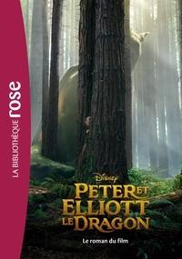 Walt Disney company - Peter et Elliott le dragon - Le roman du film.