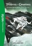 Walt Disney company - Pirates des Caraïbes, les aventures du jeune Jack Sparrow 02 - Le chant des sirènes.