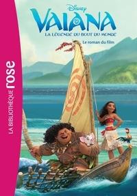 Walt Disney company - Vaiana, la légende du bout du monde - Le roman du film.