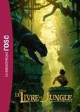 Walt Disney - Le Livre de la jungle - le roman du film.