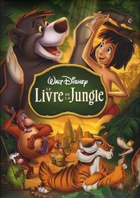 Walt Disney et Josette Gontier - Le Livre de la jungle.
