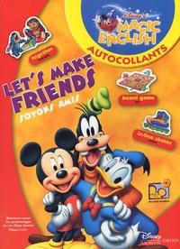 Walt Disney - Let's make friends - Soyons amis.