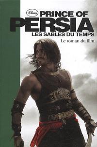 Prince of Persia, les sables du temps - Le roman du film.pdf