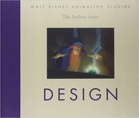 Walt Disney - The Archive Series  : Design.
