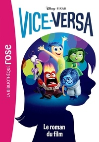 Walt Disney - Vice-Versa - Le roman du film.