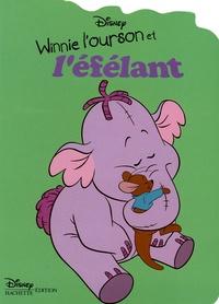 Walt Disney - Winnie l'ourson et l'éfélant.