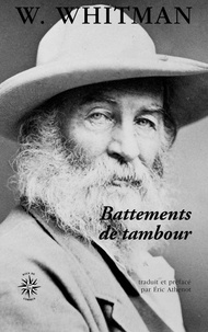 Walt Whitman - Battements de tambour.