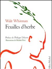 Walt Whitman - Feuilles d'herbe.
