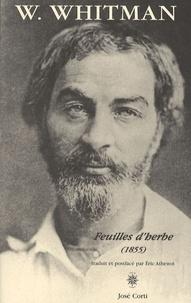 Walt Whitman - Feuilles d'herbe - (1855).