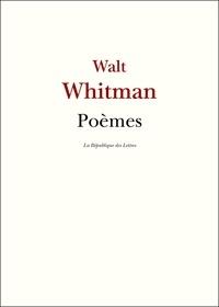 Walt Whitman - Poèmes.