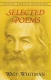 Walt Whitman - Selected Poems.