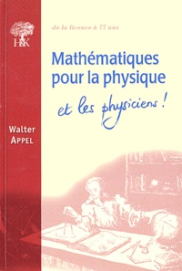 Mathématiques pour la physique et les physiciens - Walter Appel pdf epub