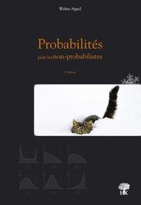 Walter Appel - Probabilités pour les Non-Probabilistes.