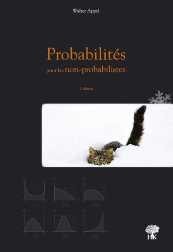 Probabilités pour les Non-Probabilistes 2e édition