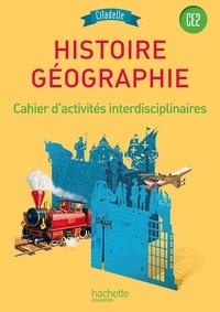 Walter Badier et Bénédikte Ancejo - Histoire Géographie CE2 - Cahier d'activités interdisciplinaires.