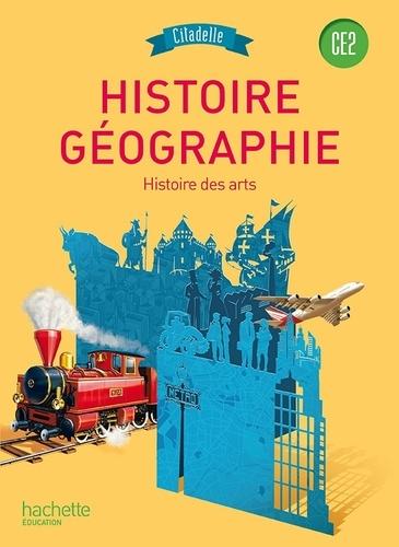 Walter Badier et Thierry Ancejo - Histoire-géographie, Histoire des arts CE2 - Livre de l'élève, conforme aux recommandations 2014.