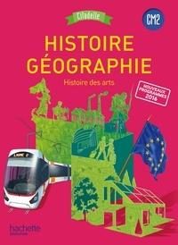 Walter Badier et Guillaume Rouillon - Histoire-Géographie, histoire des arts CM2 Citadelle.
