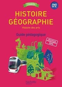 Walter Badier et Guillaume Rouillon - Histoire-Géographie Histoire des arts CM2 - Guide pédagogique.