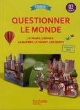 Walter Badier et Cédric Aymérial - Questionner le monde CE2 Citadelle - Le temps, l'espace, la matière, le vivant, les objets.