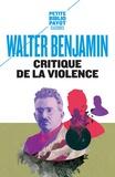 Walter Benjamin - Critique de la violence et autres essais.