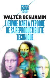 L'oeuvre d'art à l'époque de sa reproductibilité - Walter Benjamin pdf epub