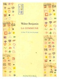 """Walter Benjamin - La Commune - La liasse """"k"""" du Livre des passages."""