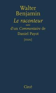 Walter Benjamin - Le raconteur - A propos de l'oeuvre de Nicolas Leskov.
