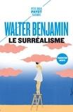 Walter Benjamin - Le surréalisme - Et autres textes.