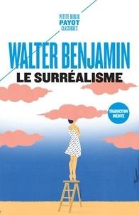 Le surréalisme - Et autres textes.pdf